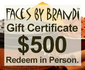 $500 Gift Certificate for Faces by Brandi Products and Services